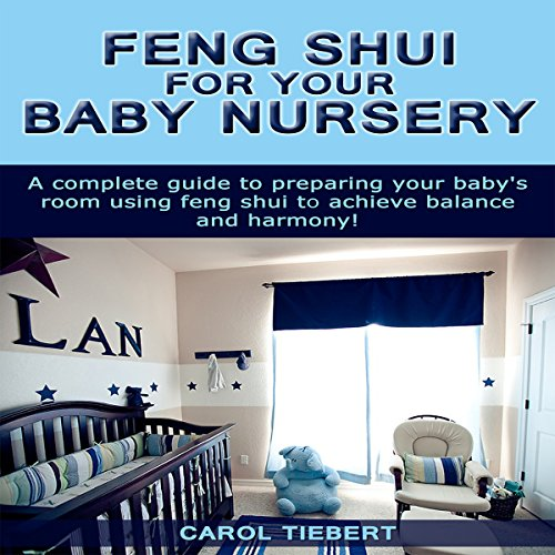 Feng Shui for Your Baby Nursery cover art
