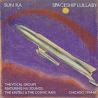 Spaceship Lullaby 1954-60