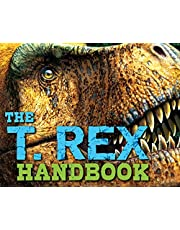 The T Rex Handbook (Discovering)