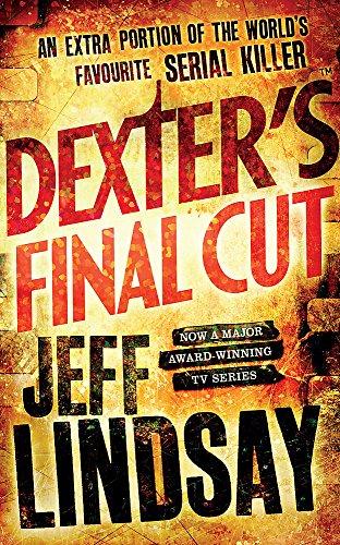 Dexter's Final Cut: Book Seven [Lingua inglese]