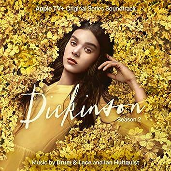 Dickinson: Season Two (Apple TV+ Original Series Soundtrack)