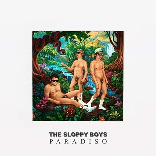Paradiso [Explicit] by The Sloppy Boys on Amazon Music - Amazon.com
