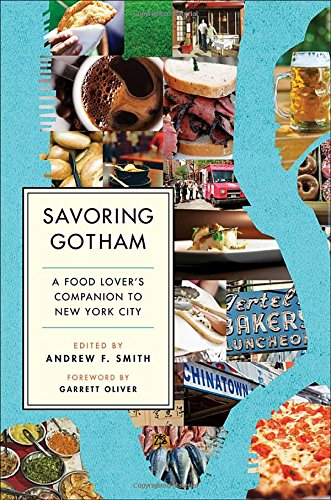 Image of Savoring Gotham: A Food Lover's Companion to New York City