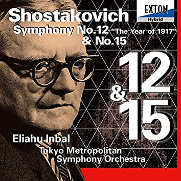 Shostakovich: Symphony No. 12 ''The Year of 1917'' & No. 15