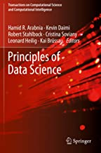 Principles of Data Science (Transactions on Computational Science and Computational Intelligence) (English Edition)