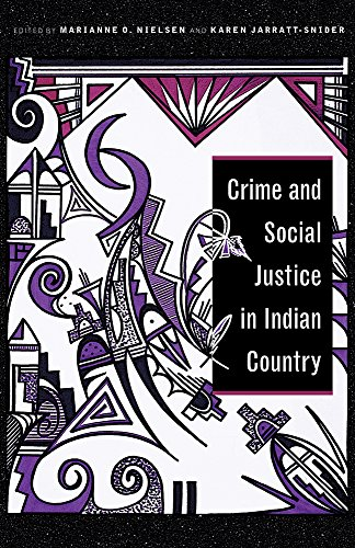 Crime and Social Justice in Indian Country (Indigenous Justice)