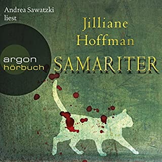 Samariter                   Autor:                                                                                                                                 Jilliane Hoffman                               Sprecher:                                                                                                                                 Andrea Sawatzki                      Spieldauer: 12 Std. und 26 Min.     586 Bewertungen     Gesamt 4,2