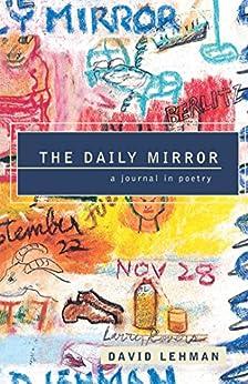 The Daily Mirror by [David Lehman]