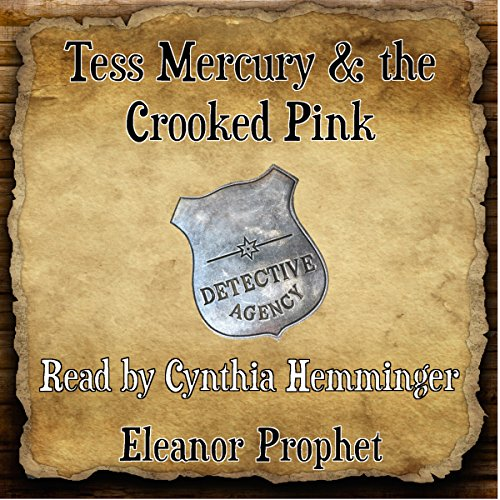 Tess Mercury and the Crooked Pink audiobook cover art