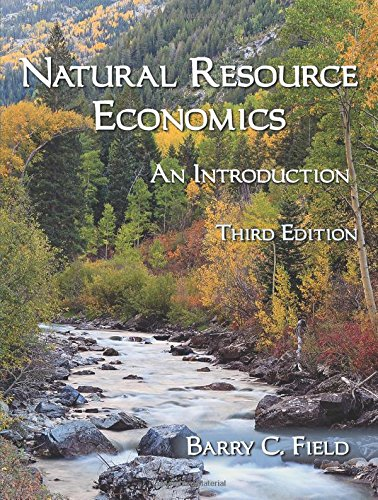 Compare Textbook Prices for Natural Resource Economics: An Introduction, Third Edition 3 Edition ISBN 9781478627807 by Barry C. Field