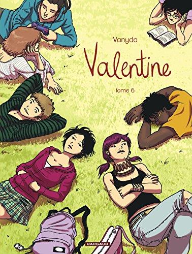 Valentine - tome 6 - Valentine - tome 6