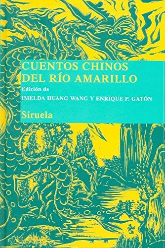 Cuentos chinos del Río Amarillo: 8 (Las Tres Edades/ Biblioteca de Cuentos Populares)
