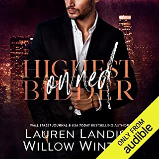 Owned                   By:                                                                                                                                 Lauren Landish,                                                                                        Willow Winters                               Narrated by:                                                                                                                                 Douglas Berger,                                                                                        Brooke Hayden                      Length: 6 hrs and 41 mins     400 ratings     Overall 4.5