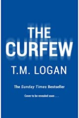 The Curfew: The brand new up-all-night thriller from the Sunday Times bestselling author of The Holiday and The Catch (English Edition) Format Kindle