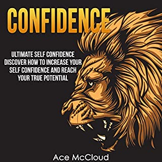 Confidence: Ultimate Self-Confidence audiobook cover art