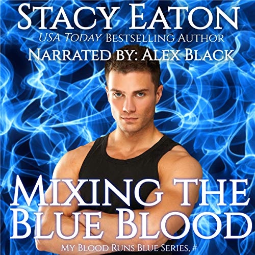 Mixing the Blue Blood cover art