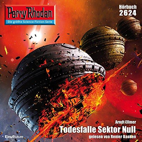 Todesfalle Sektor Null (Perry Rhodan 2624) Titelbild