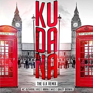 KUDANA (feat. MC Bushkin, Mils, Bailey Browne & Marni) (UK Version)
