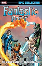 Fantastic Four Epic Collection: The World's Greatest Comic Magazine (Fantastic Four (1961-1996))
