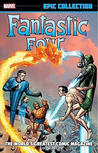 Fantastic Four Epic Collection: The World's Greatest Comic Magazine (Fantastic Four (1961-1996)) (English Edition)