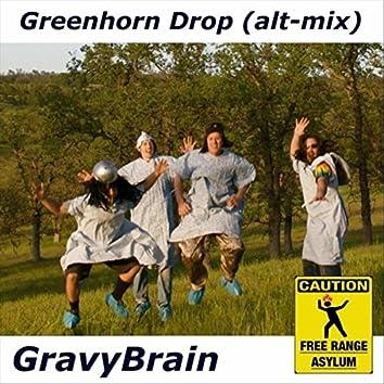 Greenhorn Drop (Alternate Mix)