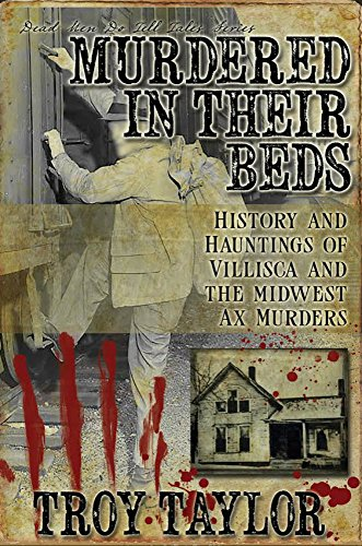 Murdered In Their Beds (Dead Men Do Tell Tales) by [Troy Taylor]