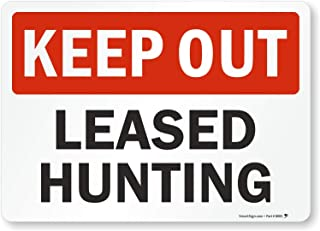 PaBoe Keep Out - Leased Hunting Tin Sign 12x16 Wall Street Road Decor