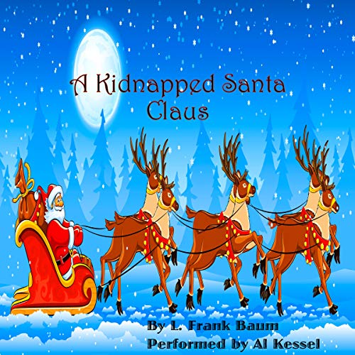 A Kidnapped Santa Claus audiobook cover art