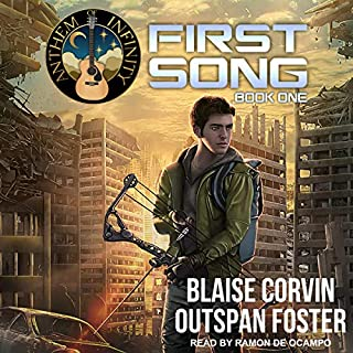 First Song     Anthem of Infinity Series, Book 1              By:                                                                                                                                 Blaise Corvin,                                                                                        Outspan Foster,                                                                                        Blaise Corvin - foreword                               Narrated by:                                                                                                                                 Ramon De Ocampo                      Length: 12 hrs and 9 mins     311 ratings     Overall 4.7