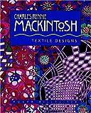 Charles Rennie Mackintosh: Textile Designs