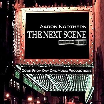 The Next Scene