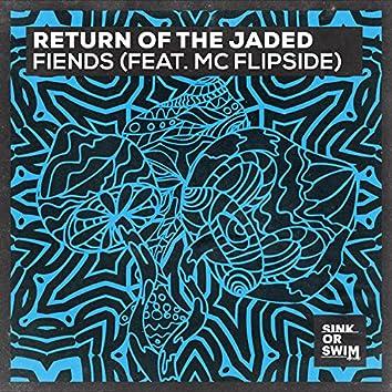 Fiends (feat. MC Flipside)