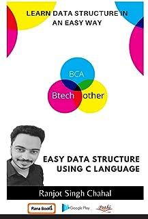 Easy Data Structure Using C Language