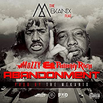 Abandonment (feat. Mozzy & Philthy Rich) - Single