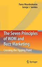 The سبعة مبادئ wom و Buzz التسويق: Crossing the tipping نقطة