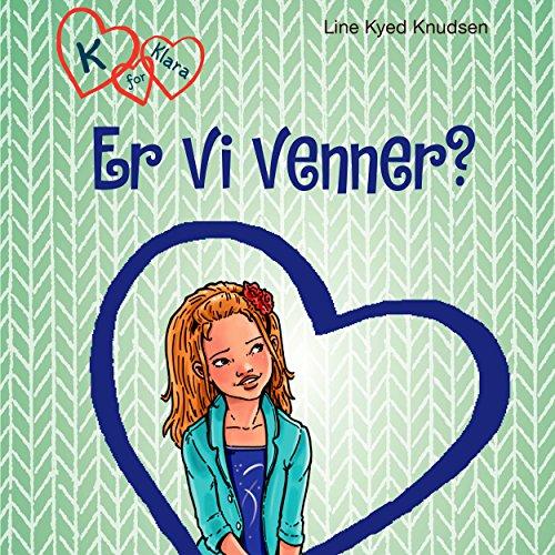 Er vi venner? (K for Klara 11) audiobook cover art