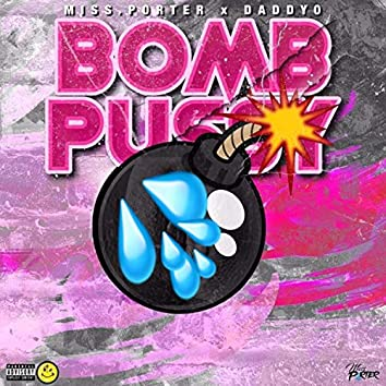 Bomb Pussy (feat. Daddy-O)