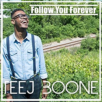 Follow You Forever