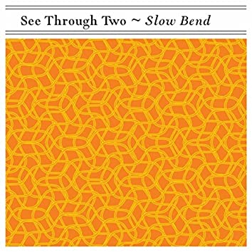Slow Bend