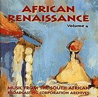 African Renaissance 4: Xhosa & Swazi by African Renaissance