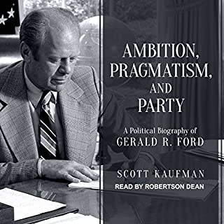 Ambition, Pragmatism, and Party audiobook cover art