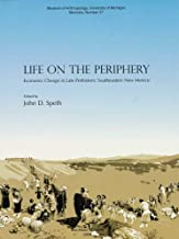 Life on the Periphery: Economic Change in Late Prehistoric Southeastern New Mexico (Memoirs)
