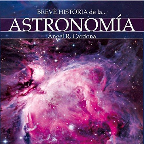 Breve historia de la astronomía audiobook cover art