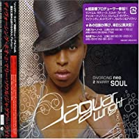 Divorcing Neo 2 Marry Soul by Jaguar Wright (2005-07-27)