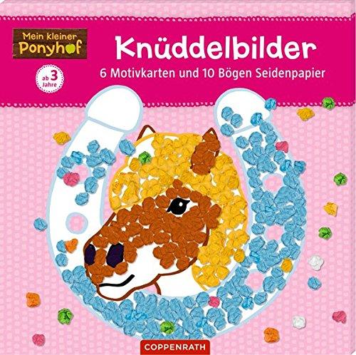 Mein kleiner Ponyhof: Knüddelbilder: 6 Motivkarten und 10 Bögen Seidenpapier