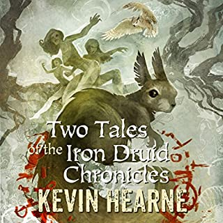 Page de couverture de Two Tales of the Iron Druid Chronicles