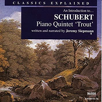 Classics Explained: Schubert - Piano Quintet in A Major, 'Trout'