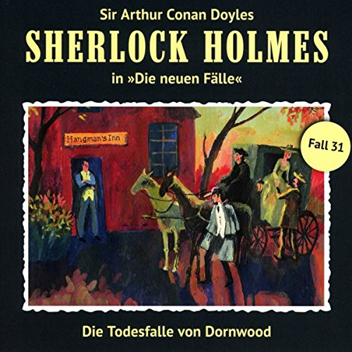 Die Todesfalle Von Dornwood (Neue Fälle 31)