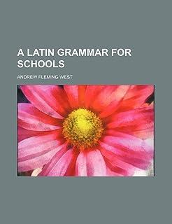 A Latin Grammar for Schools