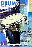 Drums, m. je 2 CD-Audio, Bd.1, Mehr als 2000 Übungen mit Grooves & Fills, m. 2 CD-Audio: Schlagzeug lernen mit System! (Drums. Schlagzeug...